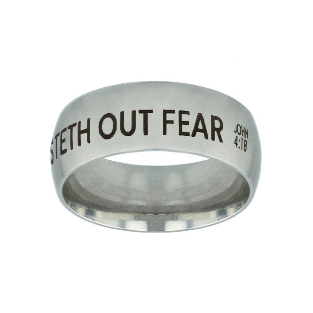 Perfect Love Casteth Out Fear Silver Domed Ring - LDP-RNGB-SLV-PFTLVE
