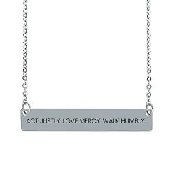 Act Justly. Love Mercy. Walk Humbly. Horizontal Bar Necklace act justly love mercy walk humbly horizontal bar necklace,act justly love mercy walk humbly,act justly,love mercy,walk humbly,jesus necklace,christian necklace,jesus christian necklace,christian jewelry,jesus jewelry