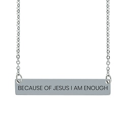 Because of Jesus I Am Enough Horizontal Bar Necklace because of jesus i am enough horizontal bar necklace,because of jesus i am enough necklace,because of jesus i am enough,christian jewelry,christians jewelry,jesus necklace,christian woman,christian women