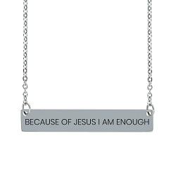 Because of Jesus I Am Enough Horizontal Bar Necklace because of jesus i am enough horizontal bar necklace,because of jesus i am enough necklace,because of jesus i am enough,christian jewelry,christians jewelry,jesus necklace,christian woman,christian women