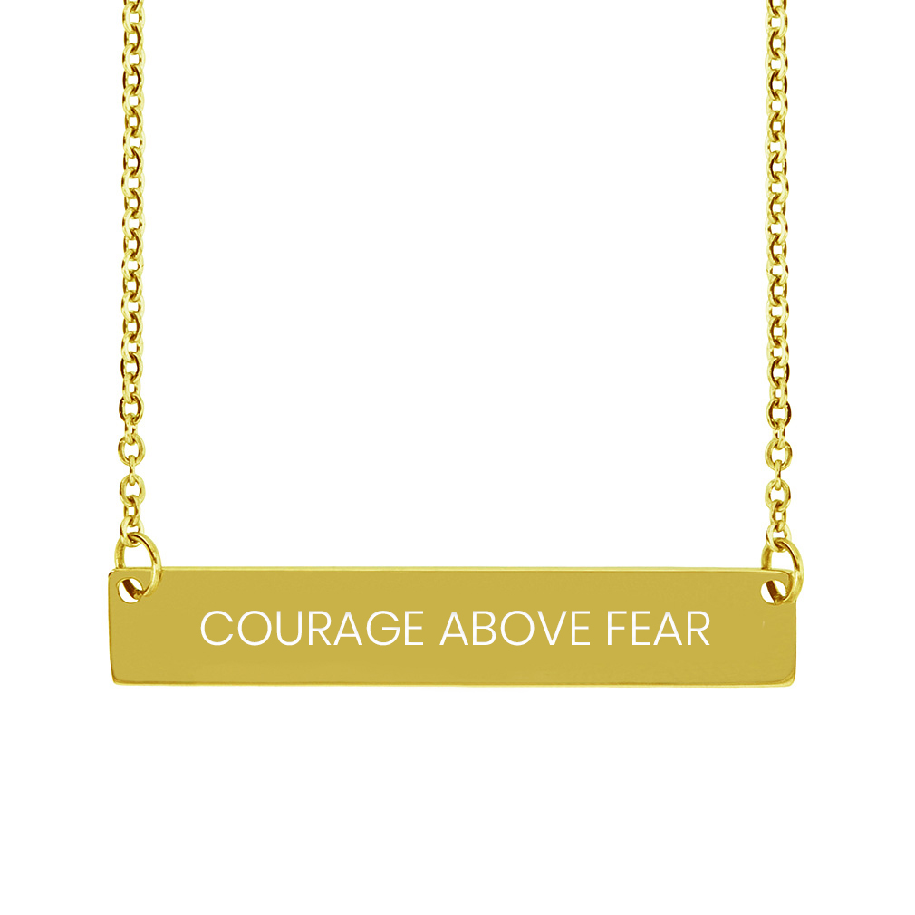 Courage Above Fear Horizontal Bar Necklace - LDP-HBN-CAB