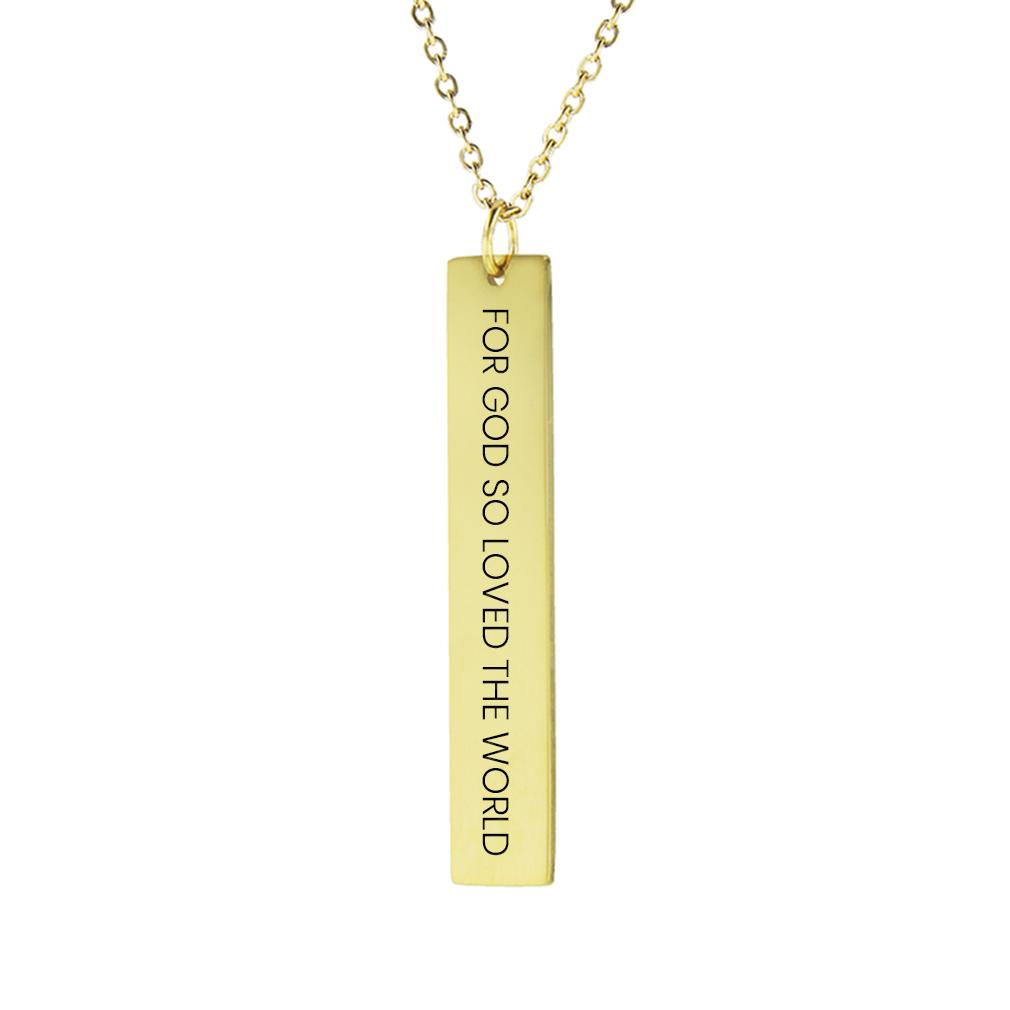 For God So Loved the World Vertical Bar Necklace - LDP-VBN-FORGODLOVE