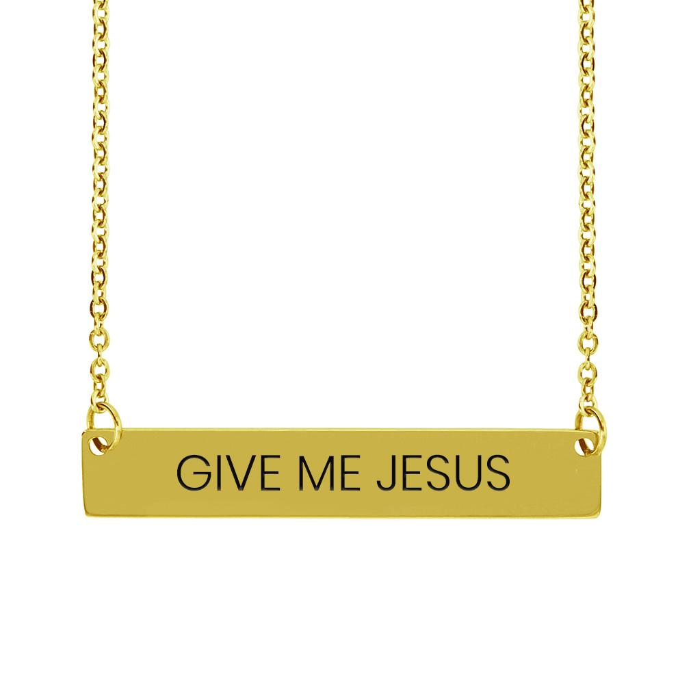 Give Me Jesus Horizontal Bar Necklace - LDP-HBN-GMJ