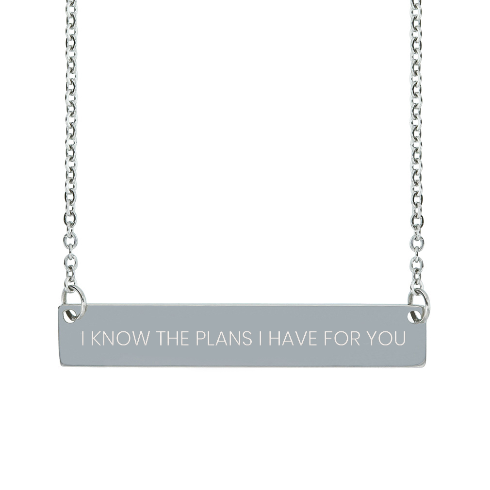 I Know the Plans I Have For You Horizontal Bar Necklace - LDP-HBN-IKPLN