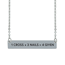 1 Cross + 3 Nails = 4 Given Horizontal Bar Necklace christian necklace, forgiven necklace, inspirational christian necklace, jesus math necklace