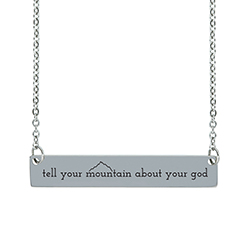 Tell Your Mountain About Your God Horizontal Bar Necklace christian necklace, tell your mountain about your god necklace, christian bar necklace, inspiring necklace